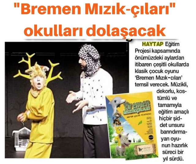 Haytap Eğitim Tiyatrosu : Bremen Mızık-Çıları Basın Yansıması