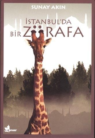 İstanbulda Bir Zürafa / Sunay Akın